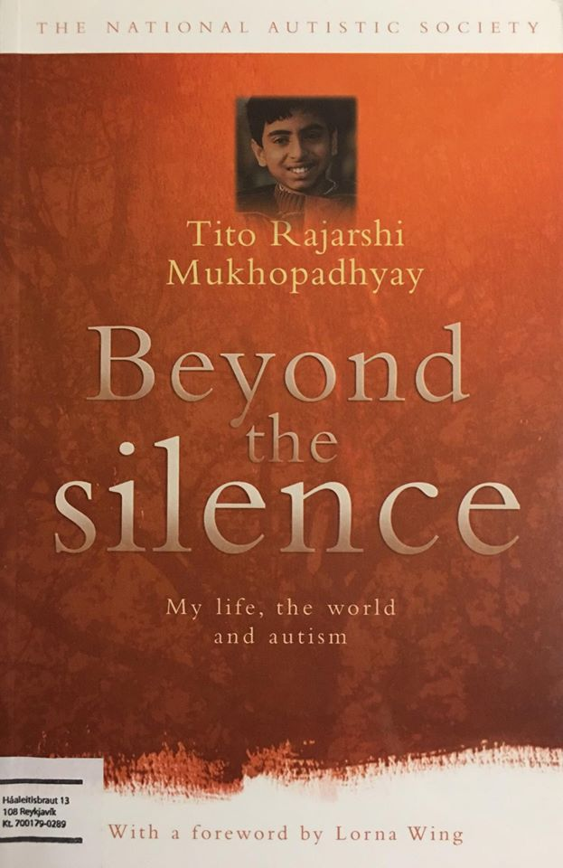 Beyond the Silence: My Life, the World and Autism