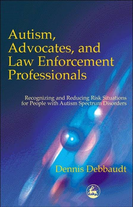 Autism, Advocates, and Law Enforcement Professionals