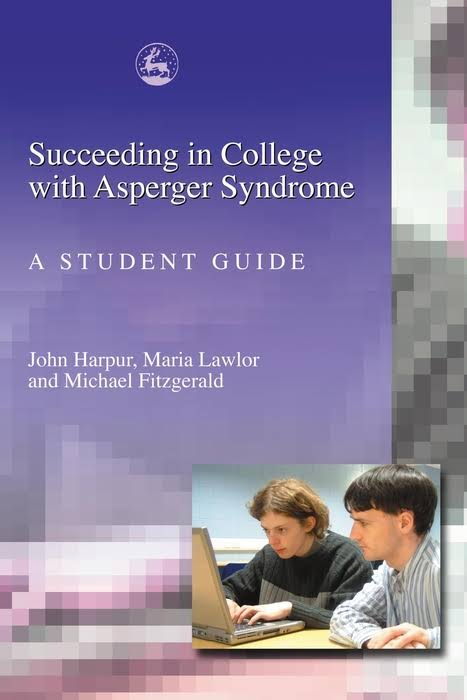 Succeeding in College with Asperger Syndrome